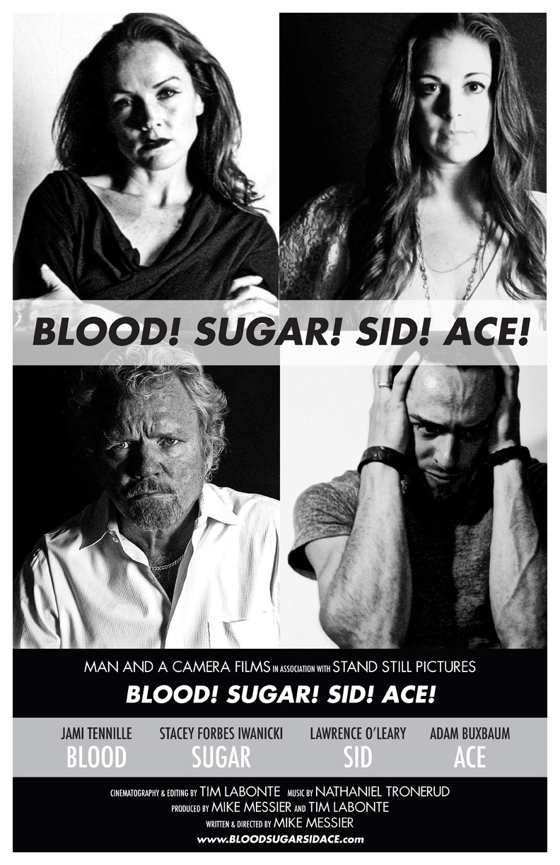 Blood! Sugar! Sid! Ace! poster